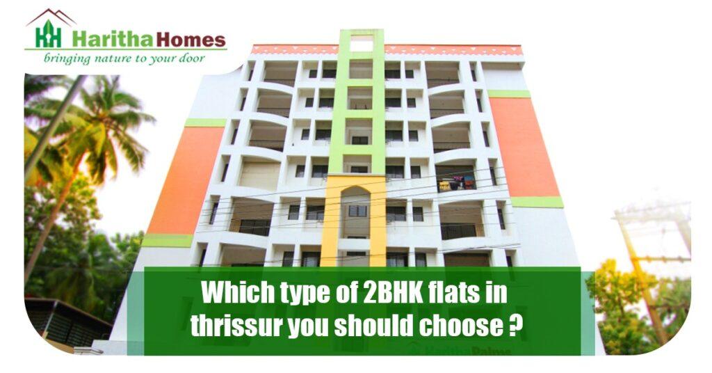 2BHK flats in thrissur